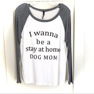 I want to be a stay at home dog mom shirt